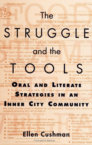 Struggle and the Tools Oral and Literate Strategies in an Inner City Community N/A 9780791439821 Front Cover