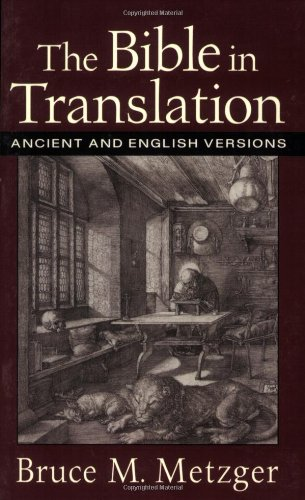 Bible in Translation Ancient and English Versions  2001 edition cover