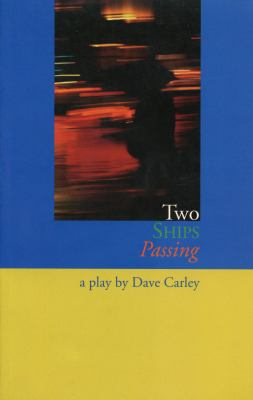 Two Ships Passing   1999 9780889242821 Front Cover