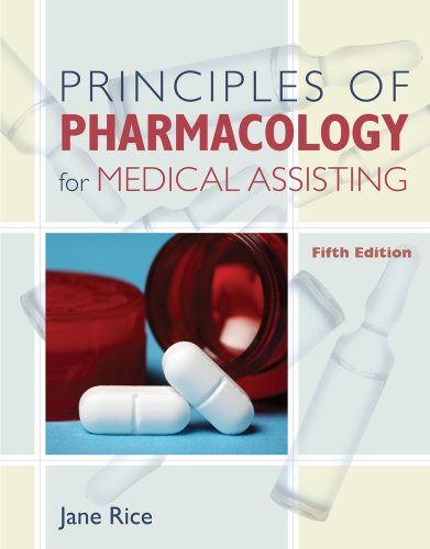 Principles of Pharmacology for Medical Assisting  5th 2011 edition cover