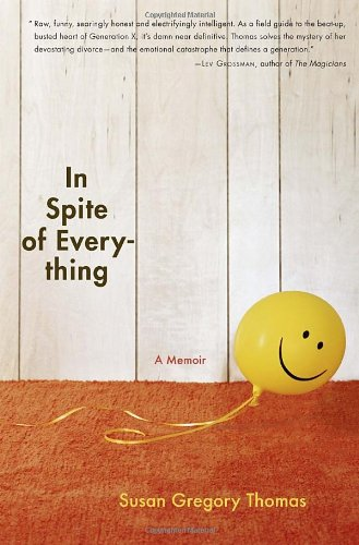 In Spite of Everything A Memoir  2011 9781400068821 Front Cover