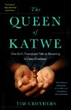 Queen of Katwe One Girl's Triumphant Path to Becoming a Chess Champion  2012 edition cover