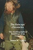 Ratscape Chronicles The Autobiographical Ramblings of an Outcast N/A 9781493675821 Front Cover