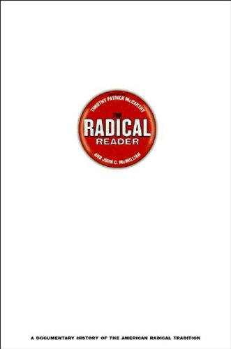 Radical Reader A Documentary History of the American Radical Tradition  2002 edition cover