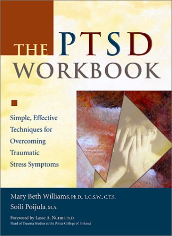 PTSD Simple, Effective Techniques for Overcoming Traumatic Stress Symptoms  2002 (Workbook) edition cover