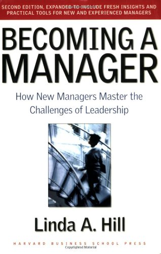 Becoming a Manager How New Managers Master the Challenges of Leadership 2nd 2003 edition cover