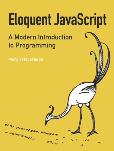 Eloquent JavaScript A Modern Introduction to Programming  2010 9781593272821 Front Cover