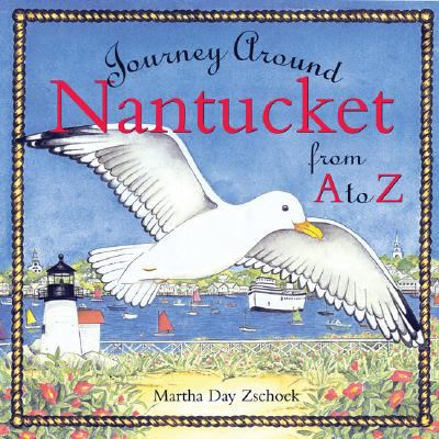 Journey Around Nantucket from a to Z  N/A 9781933212821 Front Cover