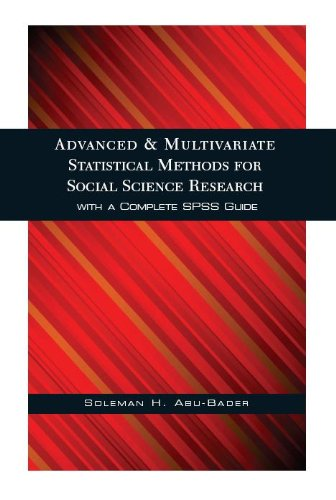 Advanced and Multivariate Statistical Methods for Social Science Research   2010 edition cover