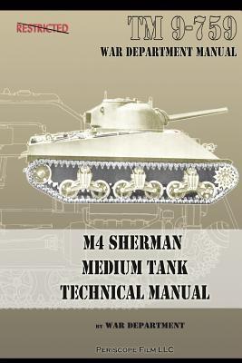 M4 Sherman Medium Tank Technical Manual N/A 9781935700821 Front Cover