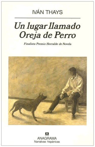 Place Called Oreja de Perro (Dog's Ear)   2008 edition cover