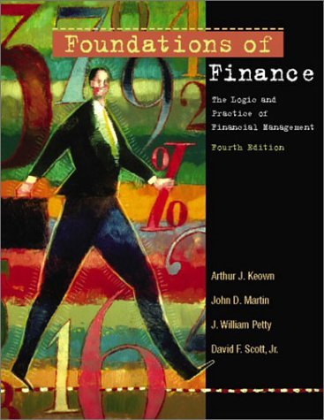 Foundations of Finance The Logic and Practice of Financial Management 4th 2003 edition cover