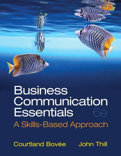 Business Communication Essentials A Skills-Based Approach 6th 2014 edition cover