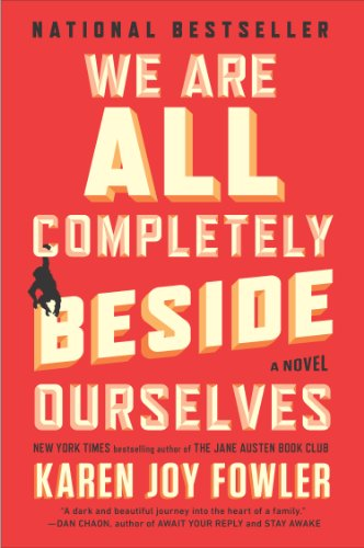 We Are All Completely Beside Ourselves A Novel N/A 9780142180822 Front Cover