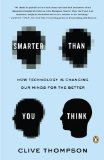 Smarter Than You Think How Technology Is Changing Our Minds for the Better N/A edition cover