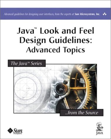 Java Look and Feel Design Guidelines Advanced Topics  2002 edition cover