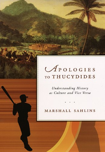 Apologies to Thucydides Understanding History As Culture and Vice Versa  2013 edition cover