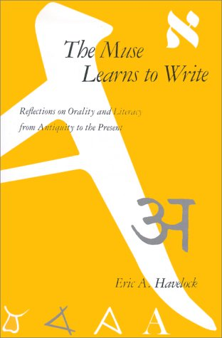 Muse Learns to Write Reflections on Orality and Literacy from Antiquity to the Present  1986 (Reprint) edition cover