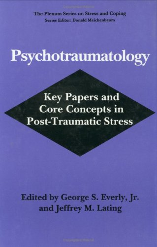 Psychotraumatology Key Papers and Core Concepts in Post-Traumatic Stress  1995 9780306447822 Front Cover