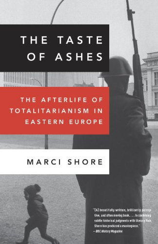 Taste of Ashes The Afterlife of Totalitarianism in Eastern Europe N/A edition cover