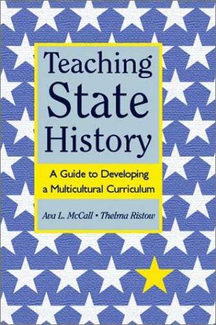 Teaching State History A Guide to Developing a Multicultural Curriculum  2003 edition cover