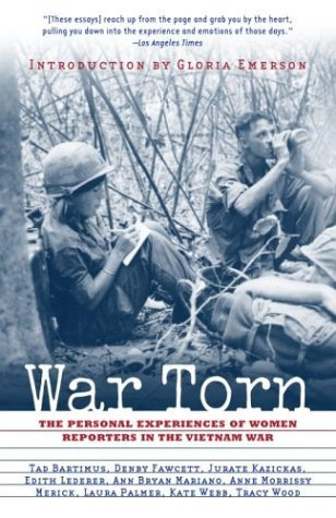 War Torn : The Personal Experiences of Women Reporters in the Vietnam War  2002 (Reprint) edition cover