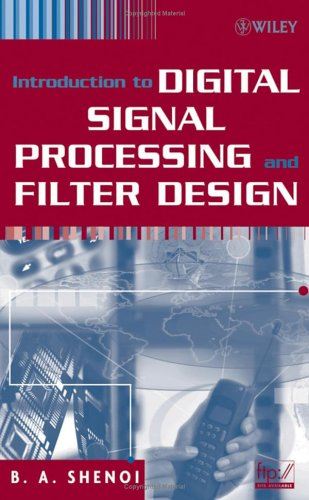 Introduction to Digital Signal Processing and Filter Design   2005 edition cover