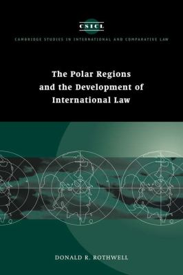 Polar Regions and the Development of International Law   1996 9780521561822 Front Cover