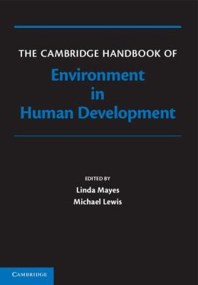 Environment of Human Development   2012 9780521868822 Front Cover