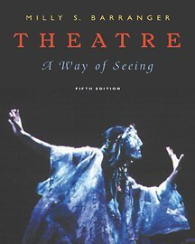 Theatre A Way of Seeing 5th 2002 9780534514822 Front Cover