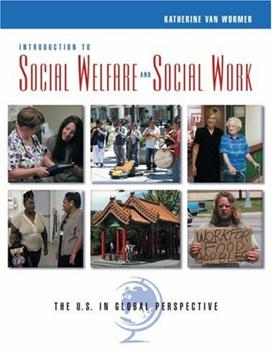 Introduction to Social Welfare and Social Work The U. S. in Global Perspective  2006 9780534642822 Front Cover