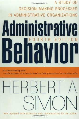 Administrative Behavior A Study of Decision-Making Processes in Administrative Organizations 4th 1997 edition cover