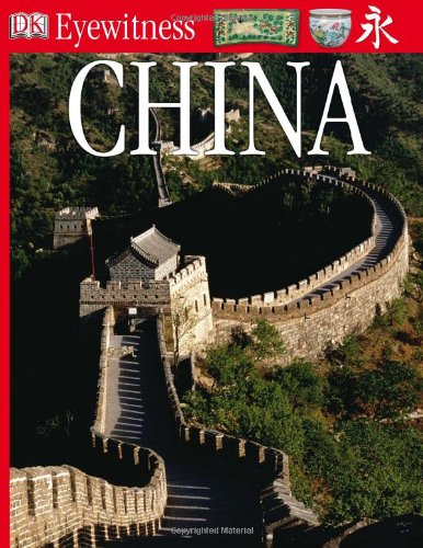 Eyewitness Travel Guide - Ancient China   2005 edition cover