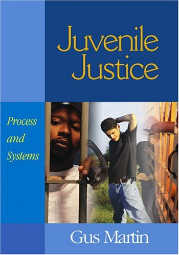 Juvenile Justice Process and Systems  2005 edition cover
