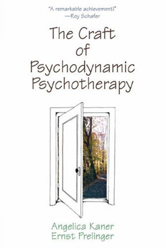 Craft of Psychodynamic Psychotherapy   2007 edition cover