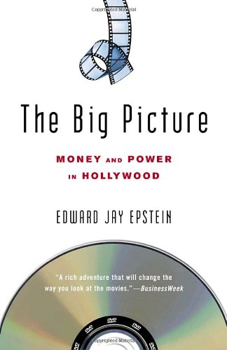 Big Picture Money and Power in Hollywood  2006 edition cover