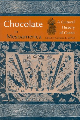 Chocolate in Mesoamerica A Cultural History of Cacao N/A edition cover