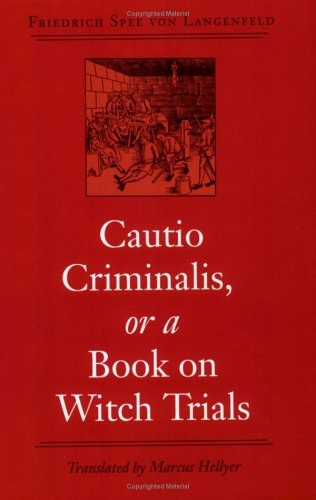 Cautio Criminalis, or a Book on Witch Trials   2003 edition cover
