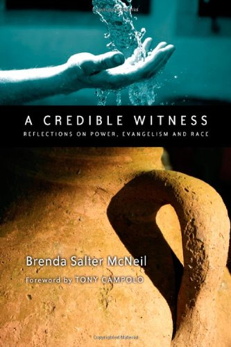 Credible Witness Reflections on Power, Evangelism and Race  2008 edition cover