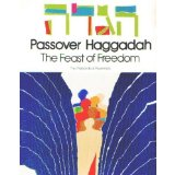 Passover Haggadah The Feast of Freedom = [Hagadah Shel Pesa.h]  1982 9780870687822 Front Cover