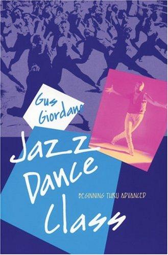 Jazz Dance Class Beginning Thru Advanced  1992 9780871271822 Front Cover