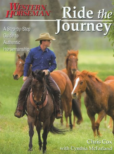 Ride the Journey A Step-by-Step Guide to Authentic Horsemanship  2008 edition cover