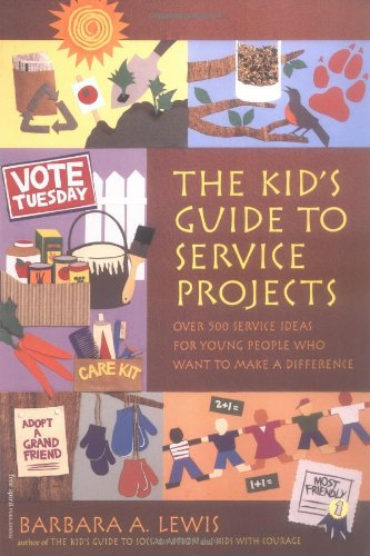 Kid's Guide to Service Projects Over 500 Service Ideas for Young People Who Want to Make a Difference N/A edition cover