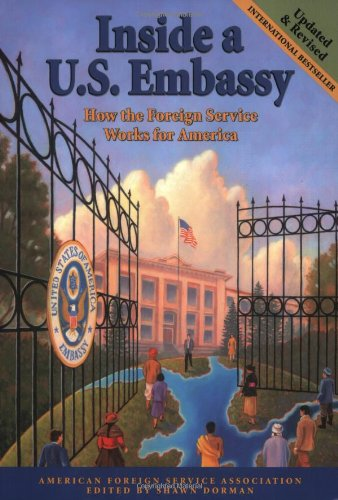 Inside a U. S. Embassy How the Foreign Service Works for America 2nd 2003 (Revised) edition cover