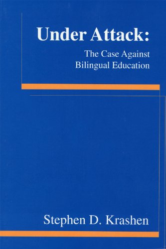 Under Attack The Case Against Bilingual Education  1997 edition cover