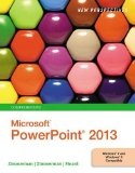 New Perspectives on Microsoft PowerPoint 2013, Comprehensive   2014 edition cover