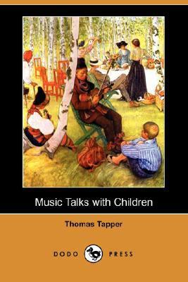 Music Talks with Children  N/A 9781406548822 Front Cover