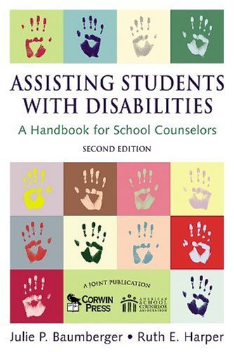 Assisting Students with Disabilities A Handbook for School Counselors 2nd 2007 (Revised) edition cover