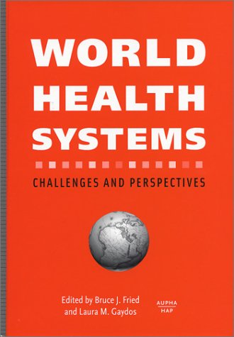 World Health Systems : Challenges and Perspectives  2002 edition cover