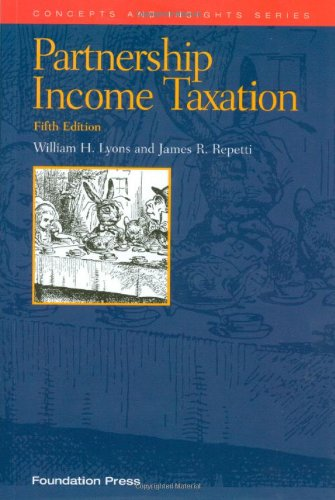 Partnership Income Taxation, 5th  5th 2011 (Revised) edition cover